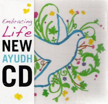 Embracing Life - New Ayudh CD