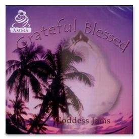 Grateful Blessed - Goddess Jams